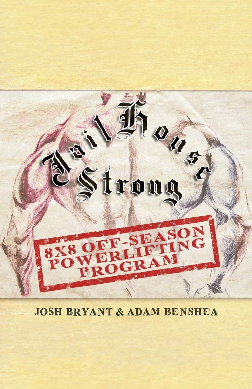 Jailhouse Strong Off Season Powerlifting Program product image
