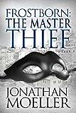 Frostborn: The Master Thief: Volume 4