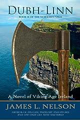 Dubh-linn: A Novel of Viking Age Ireland (The Norsemen Saga) (Volume 2)