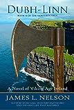 Dubh-linn: A Novel of Viking Age Ireland: Volume 2