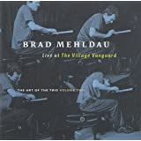 Brad Mehldau : Live at The Village Vanguard - The Art Of The Trio Volume Two