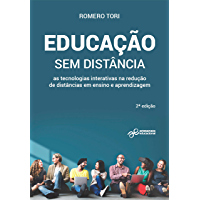 Educação sem distância: As tecnologias interativas na redução de distâncias em ensino e aprendizagem (Tecnologia…