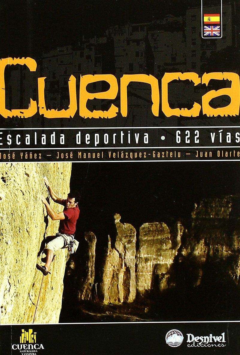 Cuenca - Escalada Deportiva - 622 Vias: Amazon.es: Yañez ...