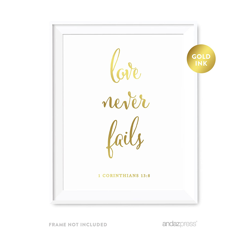 Andaz Press Biblical Wedding Love Quote Wall Art, Metallic Gold Ink Print  Poster, 8.5-inch x 11-inch, Love Never Fails, 1 Corinthians 13:8, Bible ...