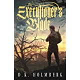 The Executioner's Blade (The Executioner's Song)