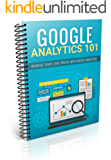 How to Use Google Analytics For Newbies