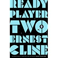 Ready Player Two: The highly anticipated sequel to READY PLAYER ONE