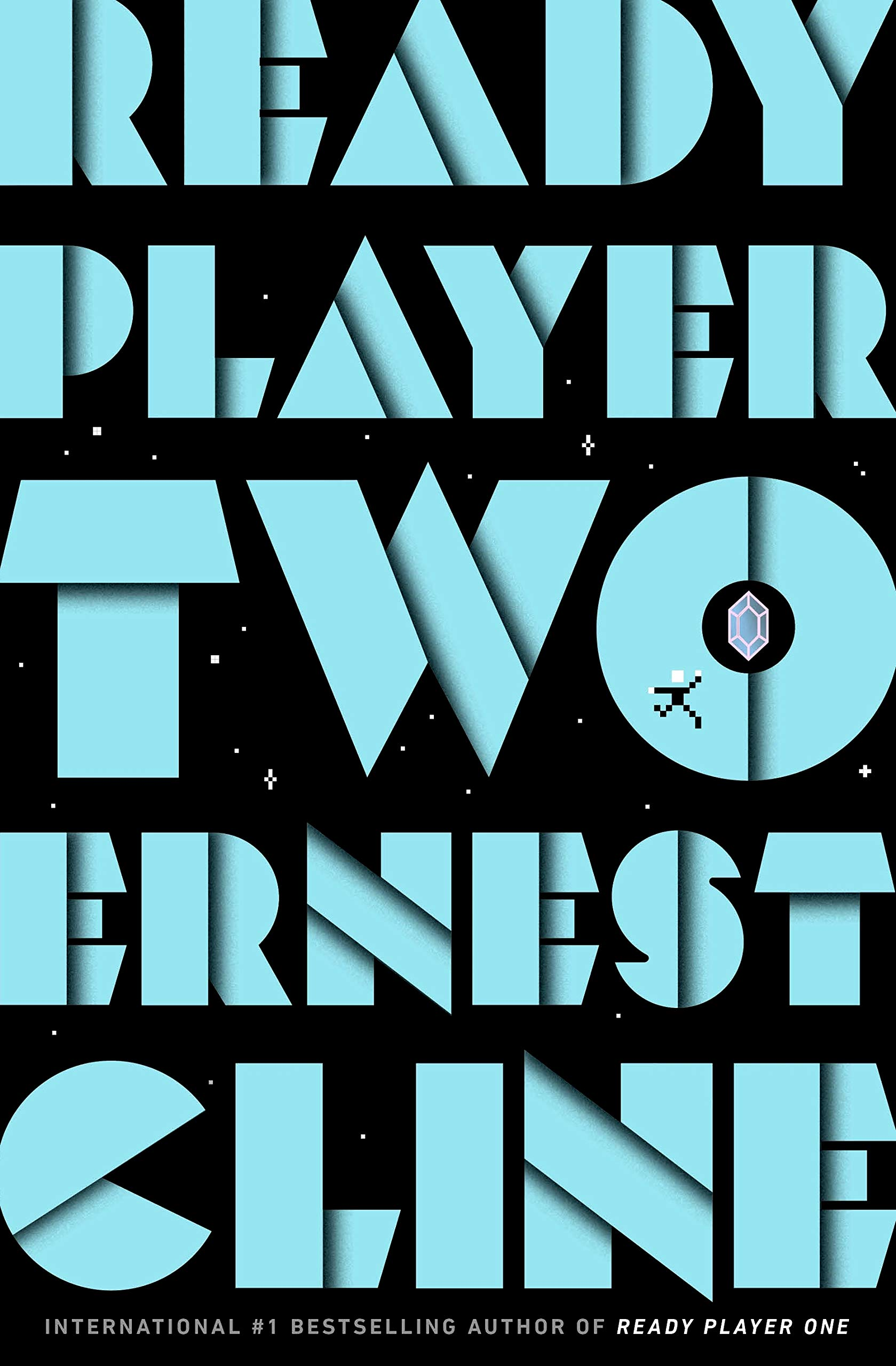 Ready Player Two: The highly anticipated sequel to READY PLAYER ONE:  Amazon.co.uk: Cline, Ernest: 9781780897431: Books