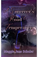 A Sorcerer's Road to Temperance Kindle Edition