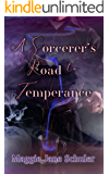 A Sorcerer's Road to Temperance