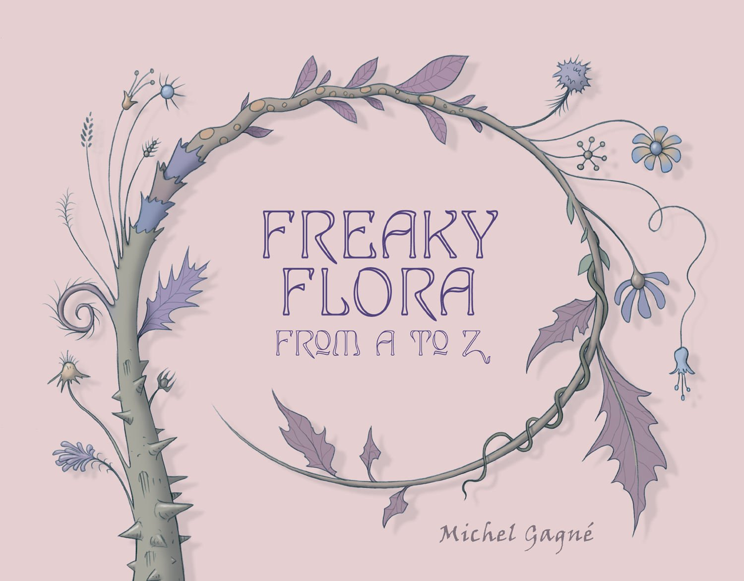 Read Online Freaky Flora: From A To Z pdf
