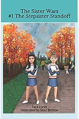 The Sister Wars: #1 The Stepsister Standoff Paperback