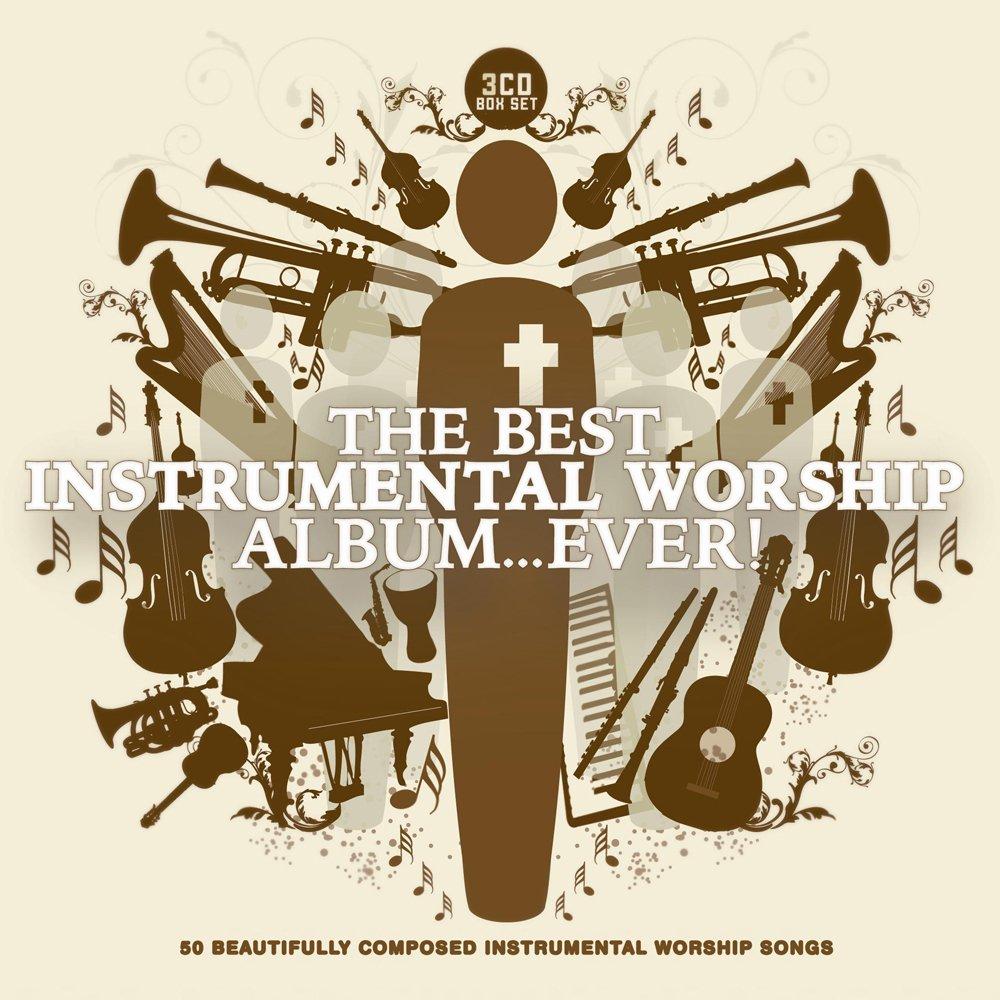 Best Instrumental Worship Album...Ever!