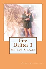 Fire Drifter 1:  Meteor Shower Kindle Edition