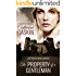 The Property of a Gentleman: One House. Many secrets.