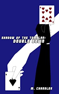 Double Down: Shadow of the Templar