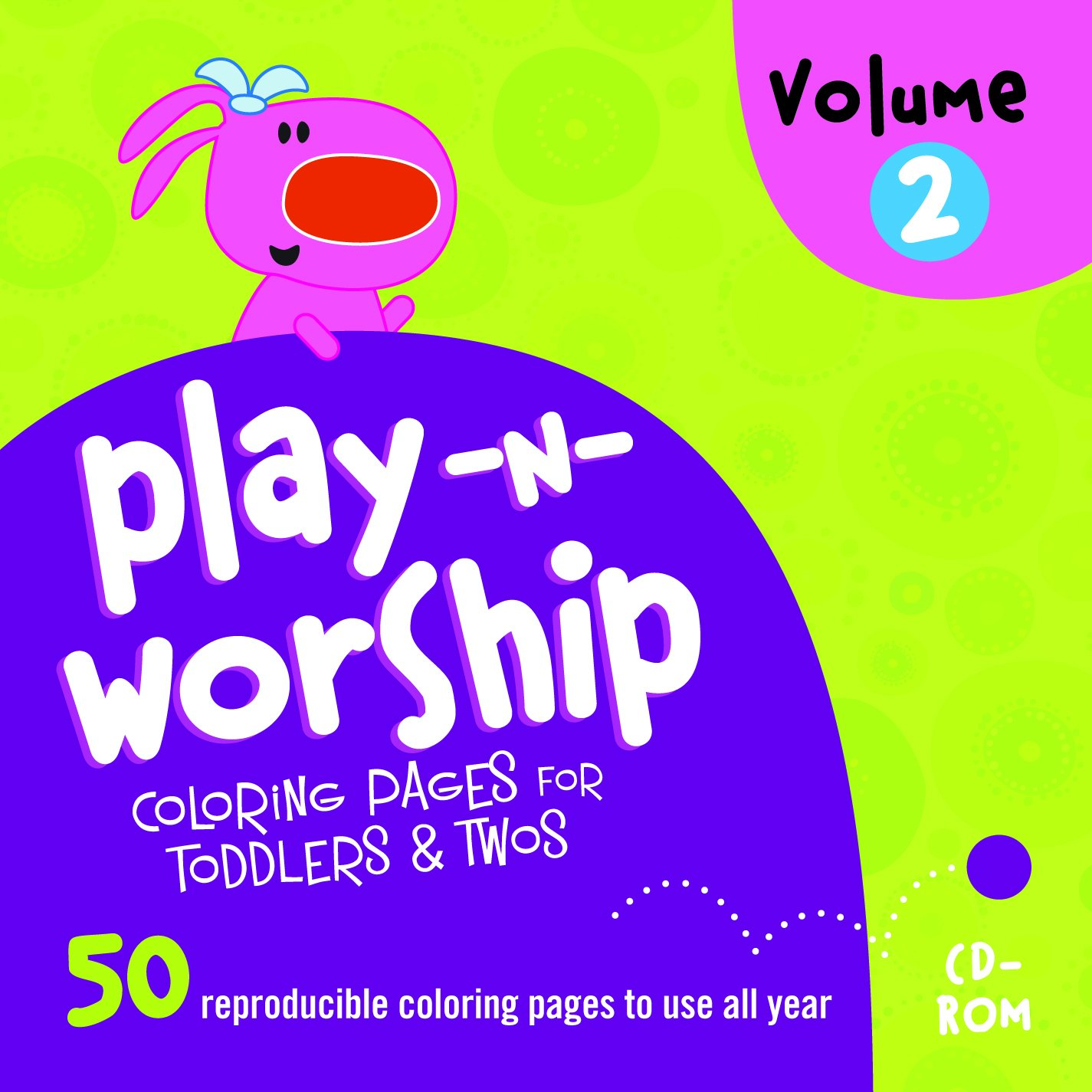 Play-n-Worship: For Toddlers & Twos Coloring Pages Volume 2 pdf epub