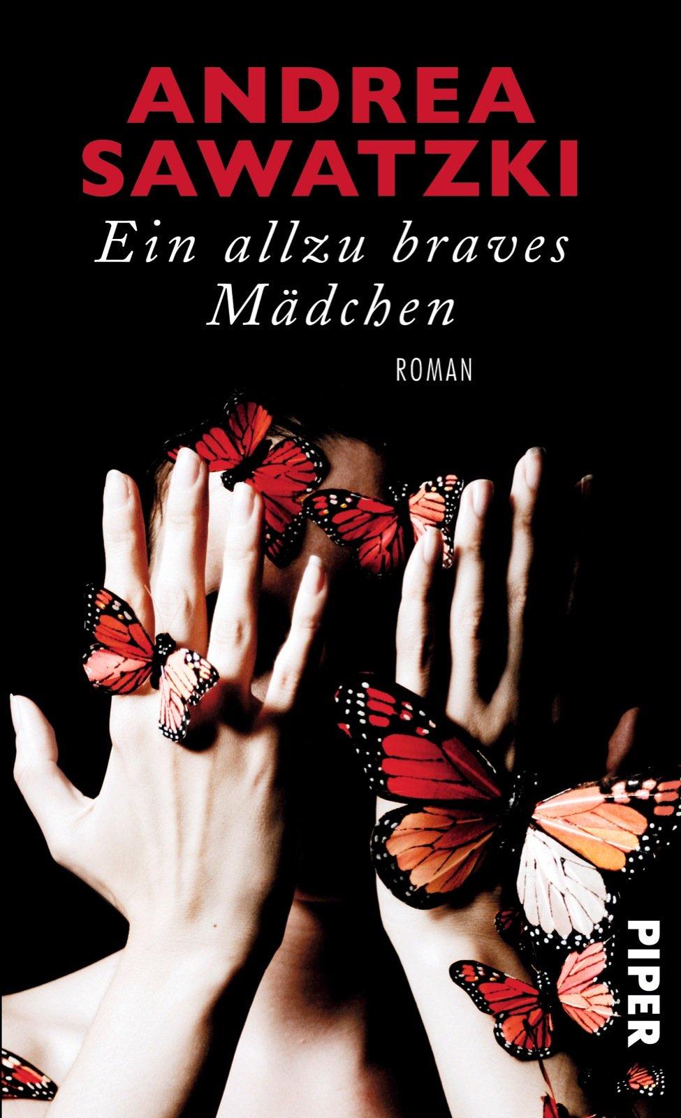 Ein Allzu Braves Mädchen Roman Amazonde Andrea Sawatzki Bücher