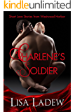 Charlene's Soldier (Charlene and Relic Book 1)