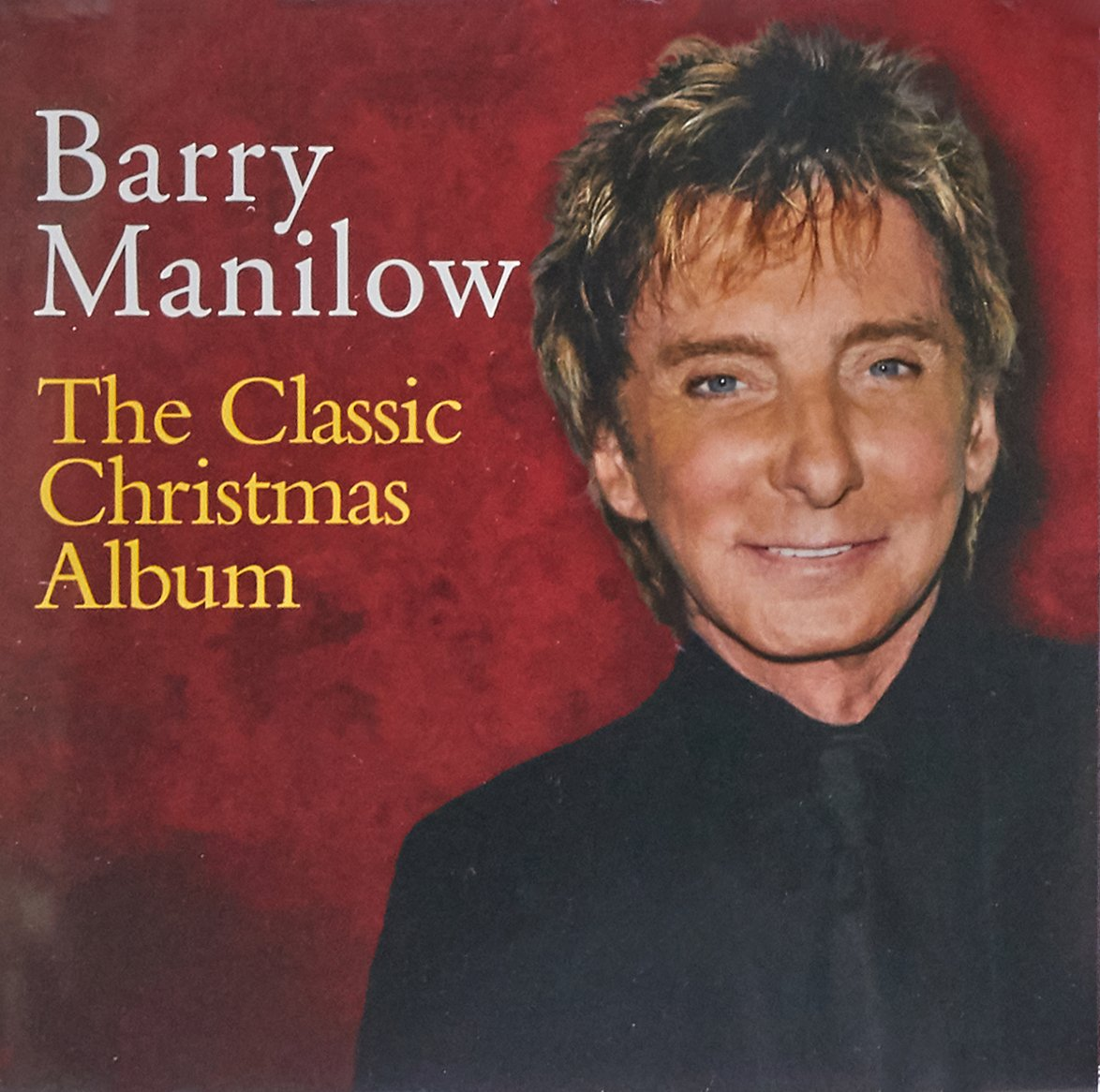 Barry Manilow - The Classic Christmas Album - Amazon.com Music