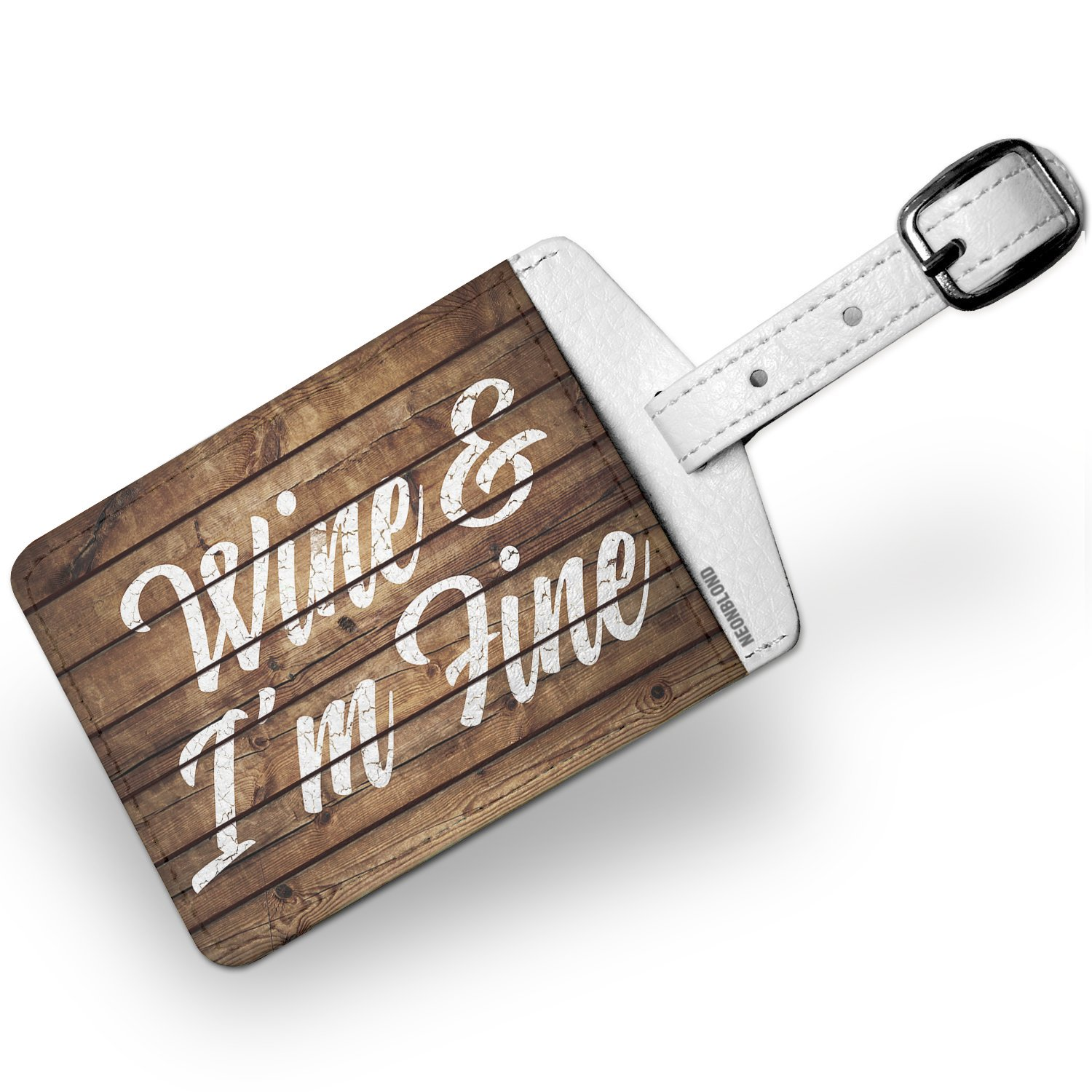 Luggage Tag Painted Wood Wine & I'm Fine - NEONBLOND