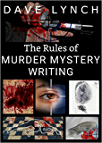 The Rules of Murder Mystery Writing