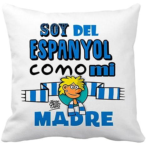 Cojín con relleno soy del espanyol como mi madre Jorge ...