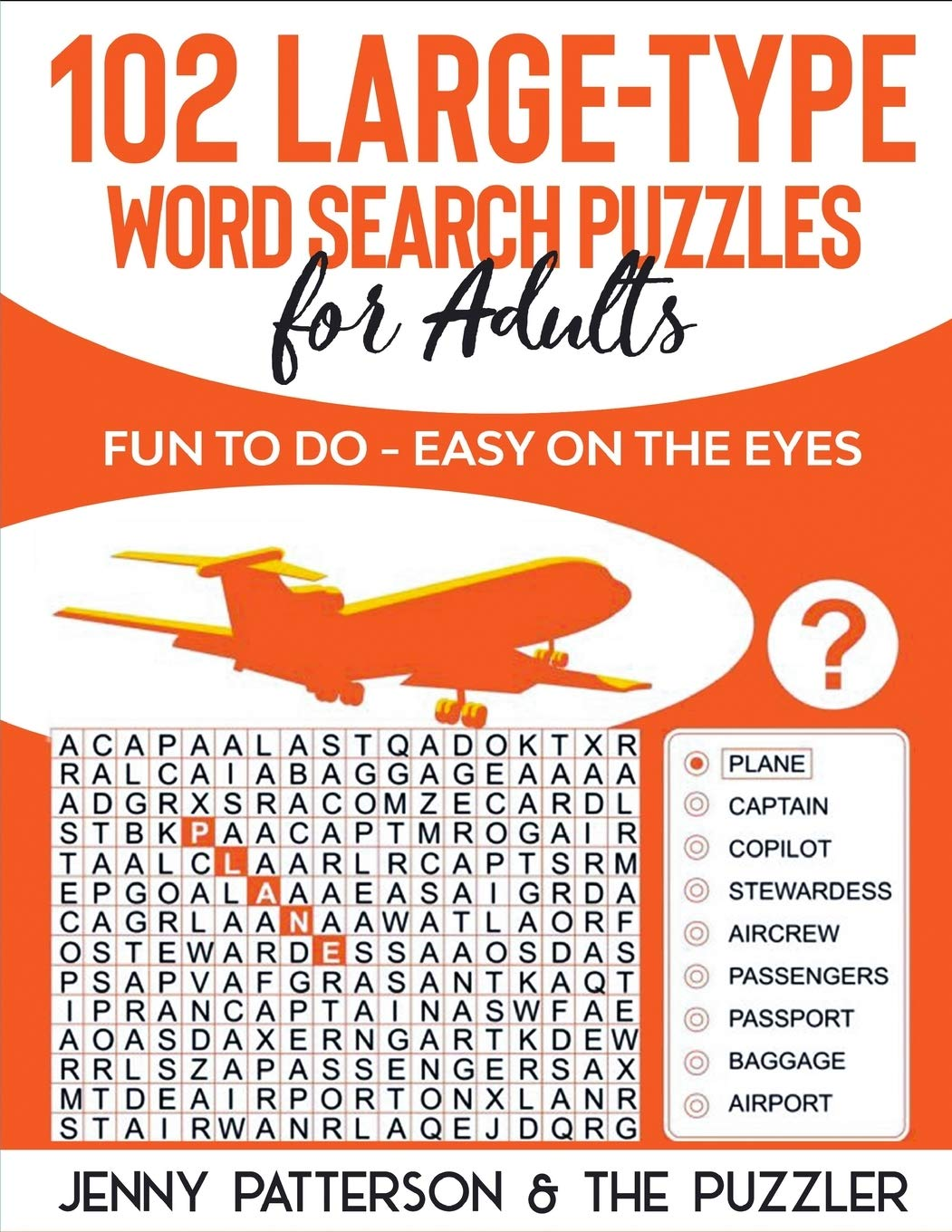 102 Large Type Word Search Puzzles For Adults Fun To Do Easy On The Eyes The Puzzler Series Patterson Jenny Puzzler The 9781098577063 Amazon Com Books