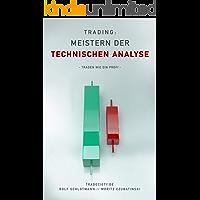 Trading: Meistern Der Technischen Analyse: Traden wie ein Profi (German Edition)