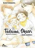 Tadaima Okaeri - Tome 02 - Livre (Manga) - Yaoi - Hana Collection