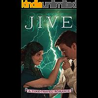 Jive: An American Time-Travel Romance (Lightning Riders Book 3)