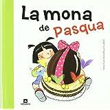 La mona de Pasqua (Tradicions, Band 74)