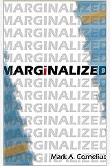 Marginalized Kindle Edition