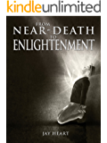 From Near-Death to Enlightenment
