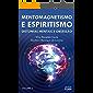 Mentomagnetismo e Espiritismo: Distonias mentais e obsessão