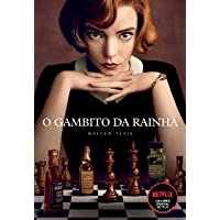 O Gambito da Rainha: Livro que está na Netflix