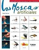 Moscas Artificiales(Guia Ilustrada) (Guías Ilustradas De Pesca)