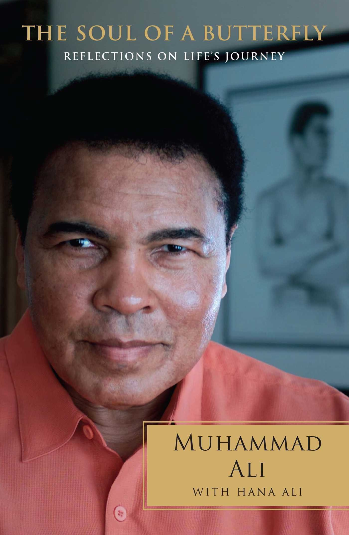The Soul of a Butterfly: Reflections on Lifes Journey: Amazon.es: Muhammad Ali, Hana Yasmeen Ali: Libros en idiomas extranjeros