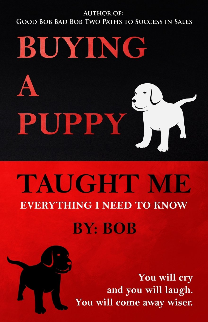 Buying a Puppy Taught Me Everything I Need To Know PDF