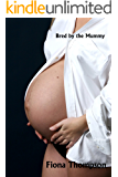 Suddenly Pregnant: Breeding by the Mummy (A Monster Breeding Story Book 1)