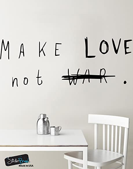 Make Love Not War Quote Wall Decal Sticker By Stickerbrand 21in Tall X 55in  Wide #