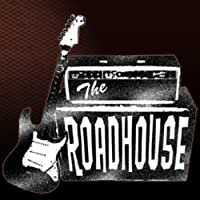 The Roadhouse - The Finest Blues You've Never Heard