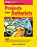 Guitar Player Presents Do-It-Yourself Projects for Guitarists