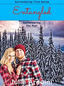 Entangled: Surrendering the Past (Surrendering Time Book 2)