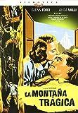 La montaña trágica [DVD]