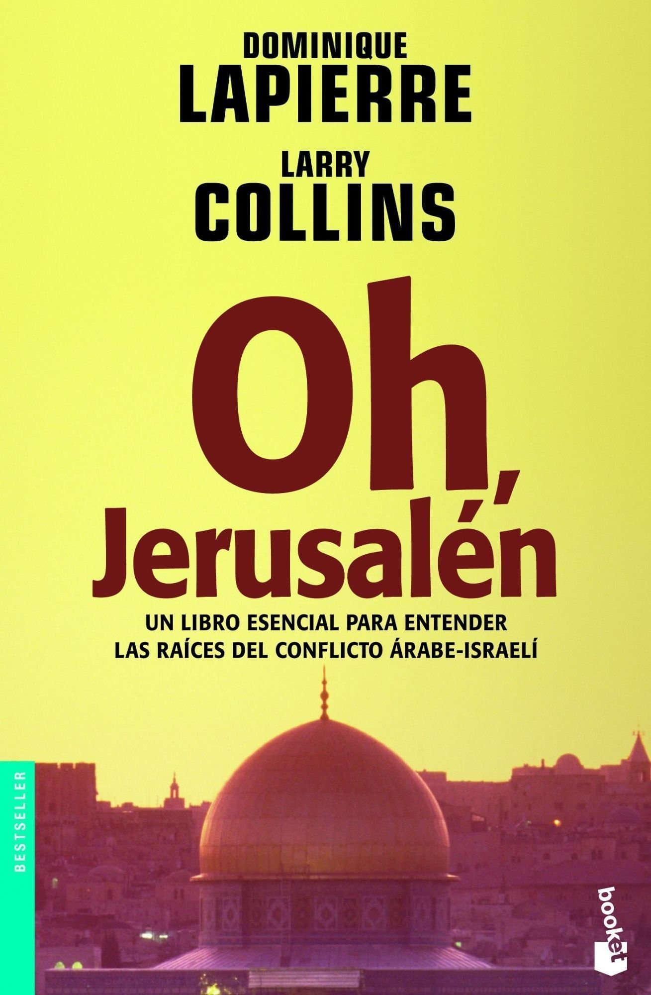 Oh, Jerusalen/ Oh, Jerusalem (Bestseller (Booket Numbered)) (Spanish Edition)
