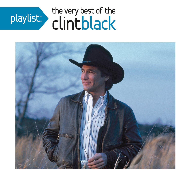 CD : Clint Black - Playlist: The Very Best Of Clint Black (CD)