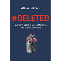 #DELETED: Big Tech's Battle to Erase a Movement and Subvert Democracy (English Edition)