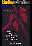 Um Natal Para Declan/A Última Noite do Ano: Contos da Série New Yorker