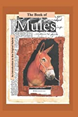The Book of Mules: An Introduction to the Original Hybrid Paperback
